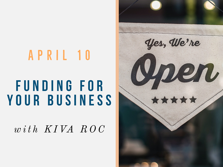 Online: Funding For Your Business with KIVA Roc