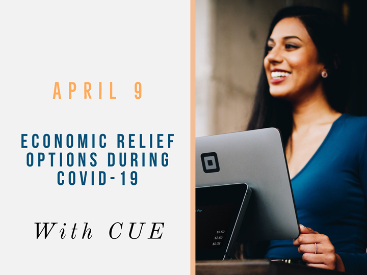 Online: Economic Relief Options during COVID-19 with CUE