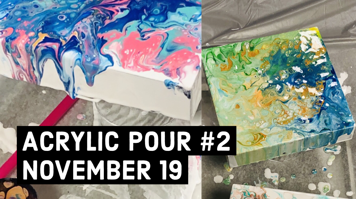 Acrylic Pour on canvas #2 - Create Art on Tuesdays